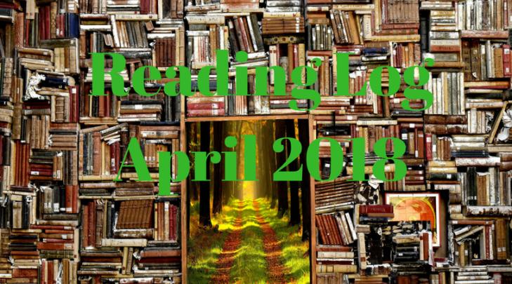 Reading Log April 2018