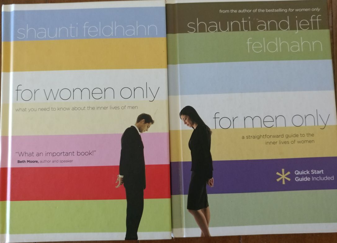 For Women Only by Shaunti Feldhahn and For Men Only by Shaunti & Jeff Feldhahn