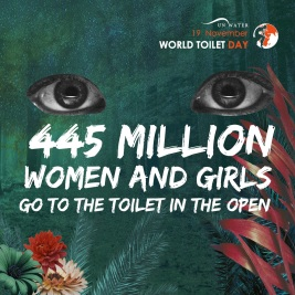 445 million women and girls go to the toilet in the open
